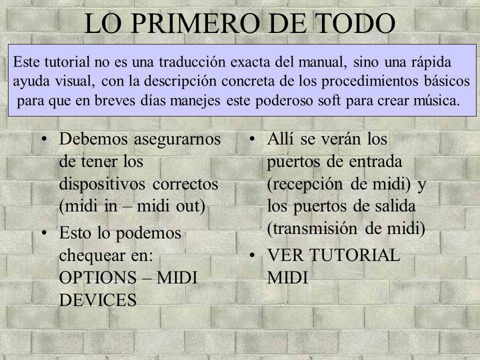 LO PRIMERO DE TODO Este tutorial no es una traducción exacta del manual, sino una rápida.