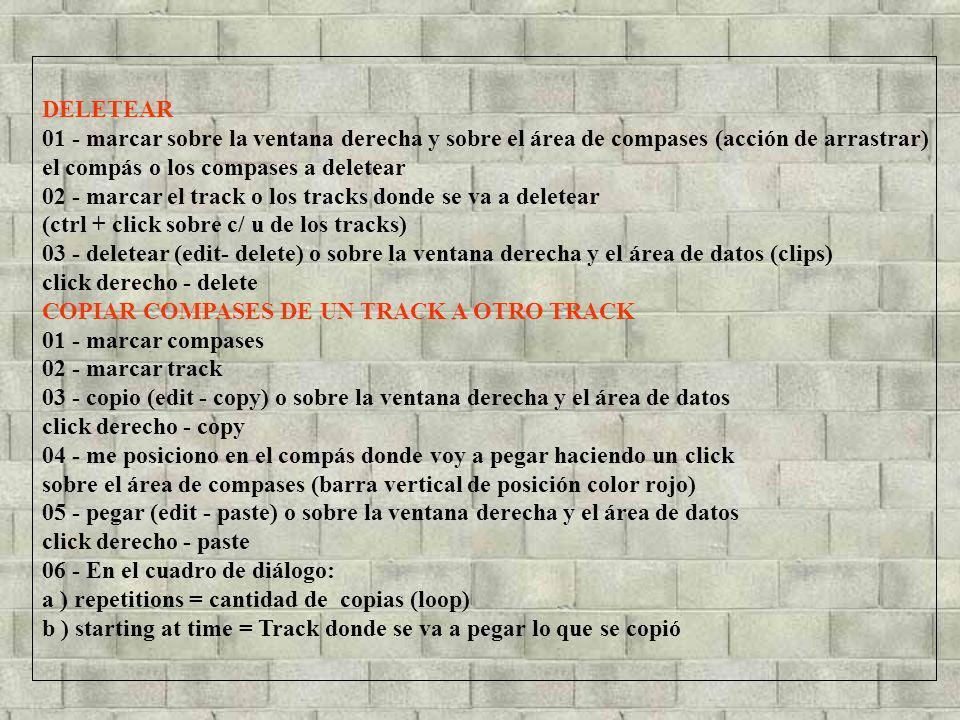 DELETEAR 01 - marcar sobre la ventana derecha y sobre el área de compases (acción de arrastrar) el compás o los compases a deletear.