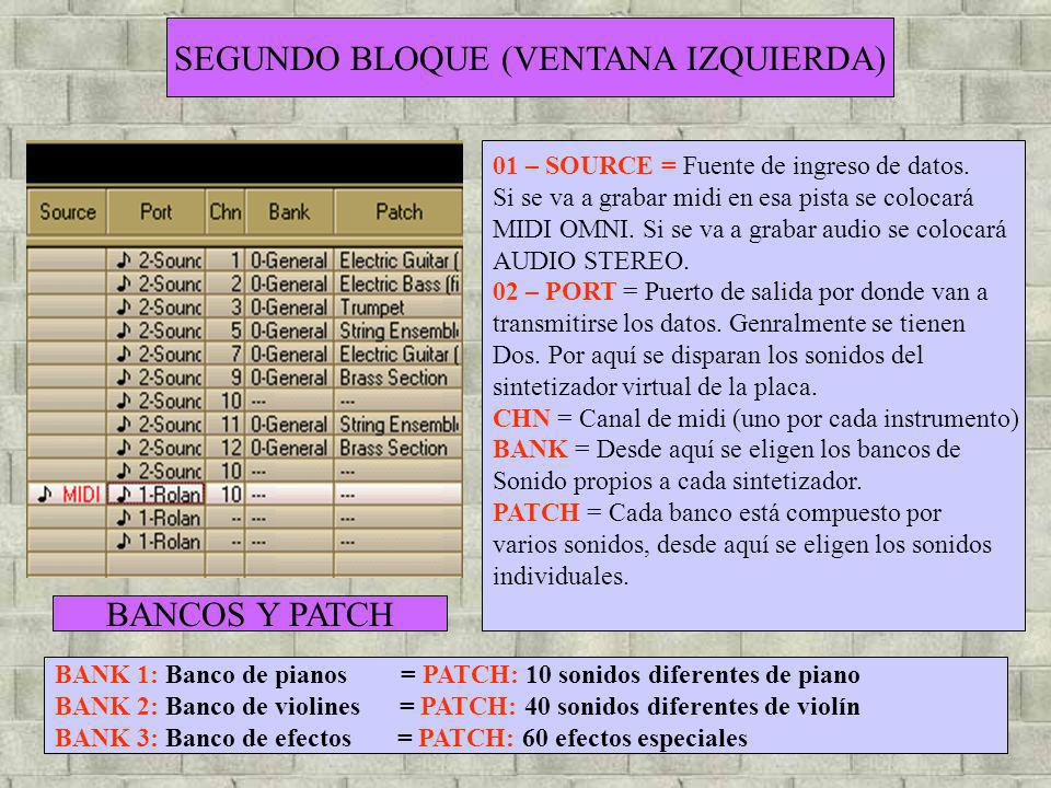 SEGUNDO BLOQUE (VENTANA IZQUIERDA)