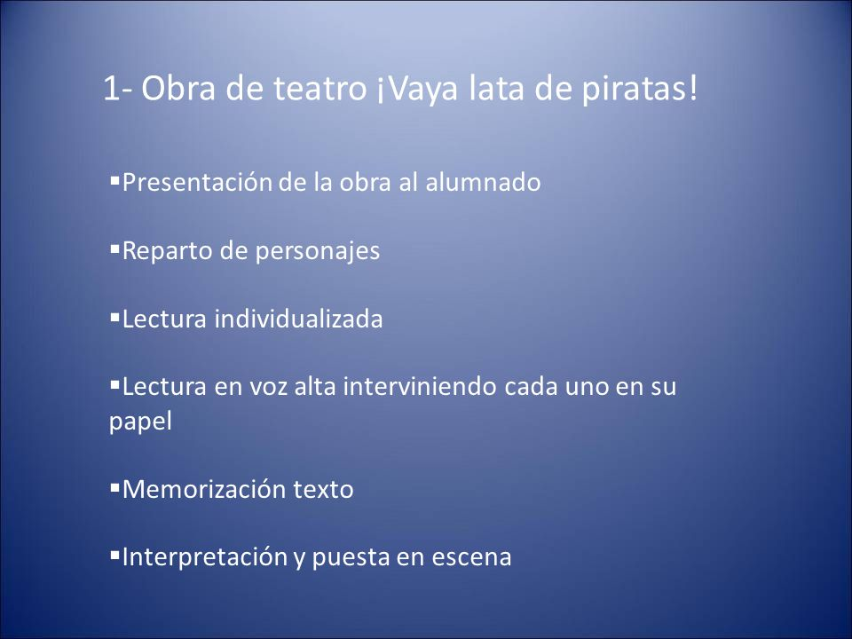 1- Obra de teatro ¡Vaya lata de piratas!