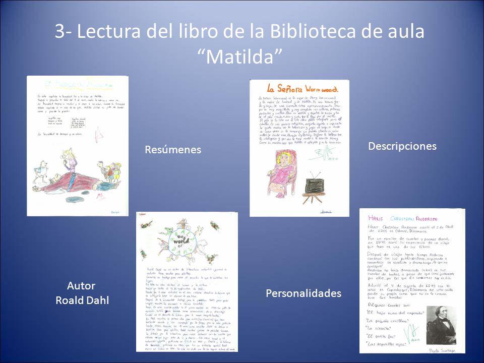 3- Lectura del libro de la Biblioteca de aula Matilda