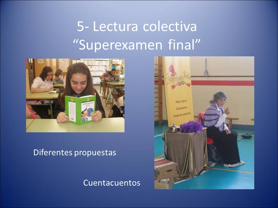 5- Lectura colectiva Superexamen final