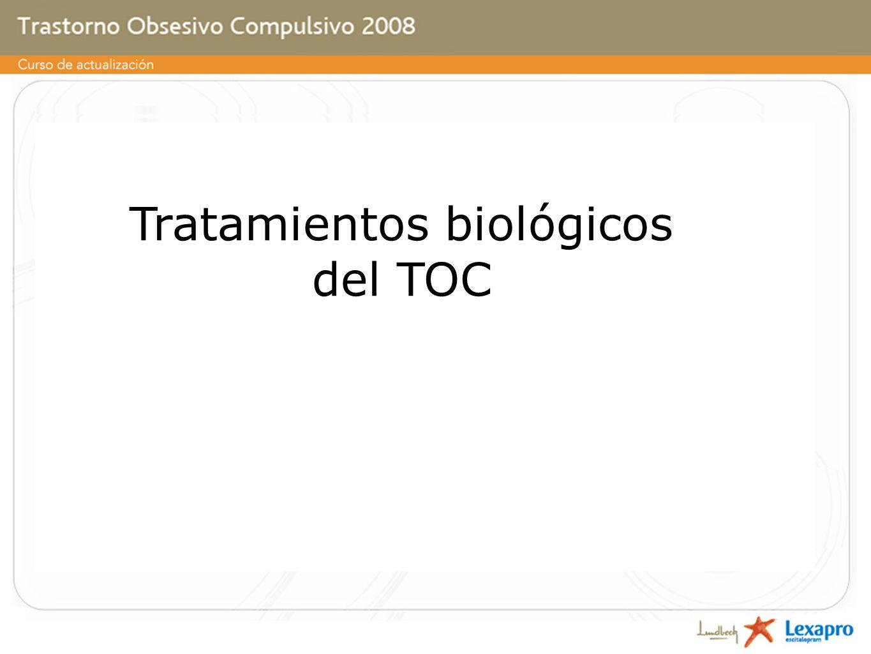 Tratamientos biológicos del TOC