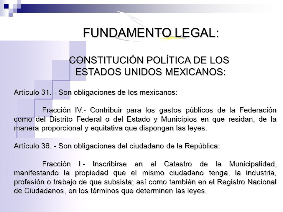 FUNDAMENTO LEGAL: CONSTITUCIÓN POLÍTICA DE LOS
