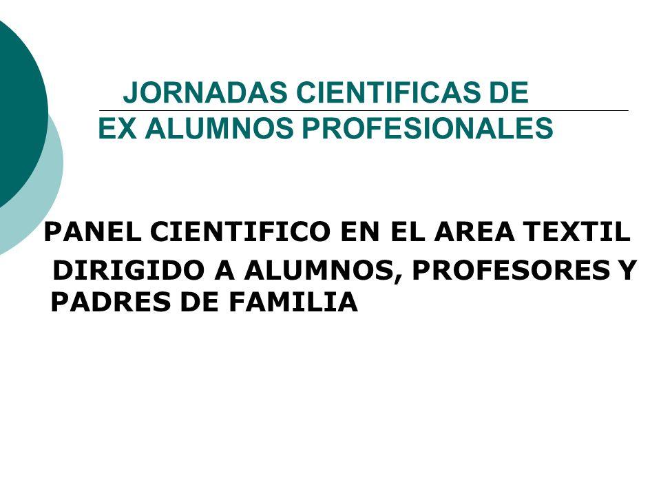 JORNADAS CIENTIFICAS DE EX ALUMNOS PROFESIONALES