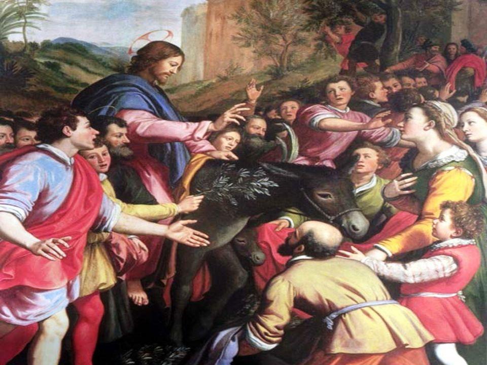 1º - LA ENTRADA DE JESÚS EN JERUSALÉN,