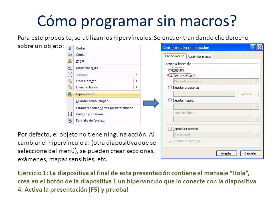 Cómo programar sin macros