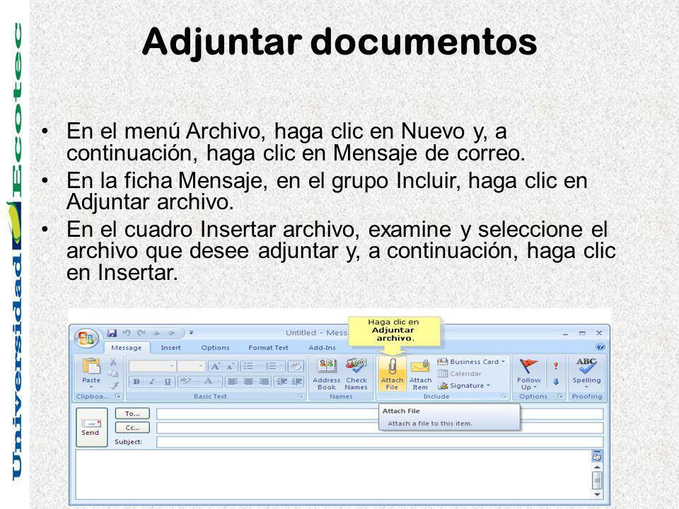 Adjuntar documentos En el menú Archivo, haga clic en Nuevo y, a continuación, haga clic en Mensaje de correo.