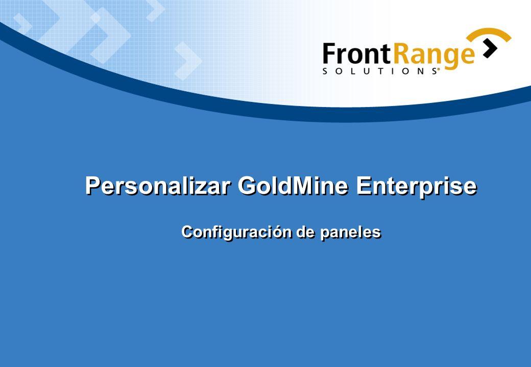 Personalizar GoldMine Enterprise Configuración de paneles
