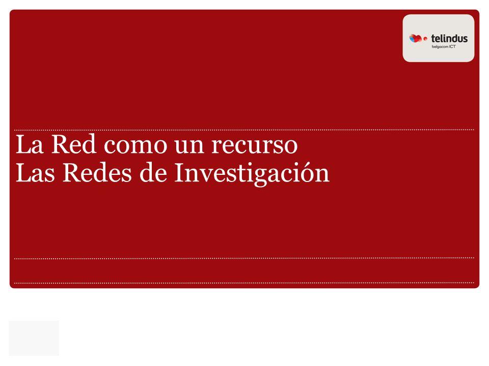 La Red como un recurso Las Redes de Investigación