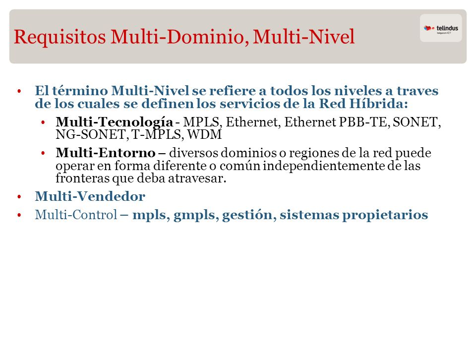 Requisitos Multi-Dominio, Multi-Nivel