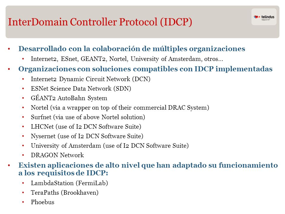 InterDomain Controller Protocol (IDCP)