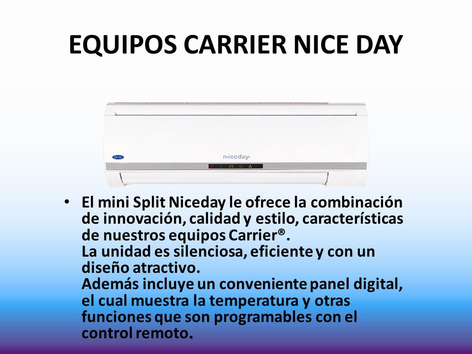 EQUIPOS CARRIER NICE DAY