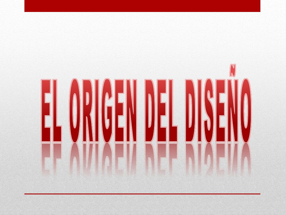 EL ORIGEN DEL DISEÑO