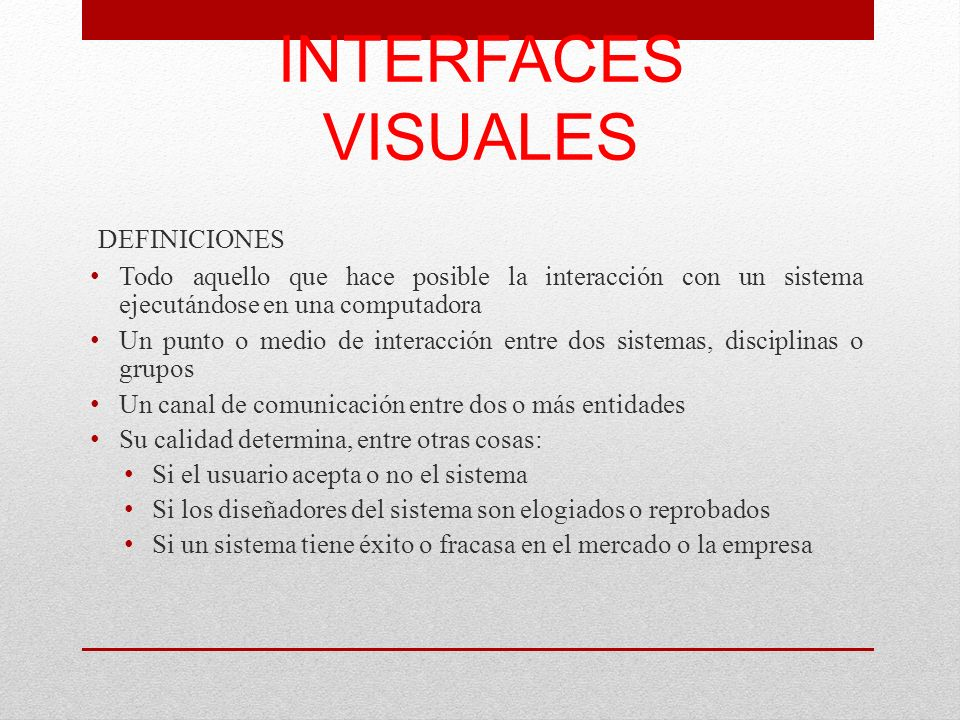 INTERFACES VISUALES DEFINICIONES