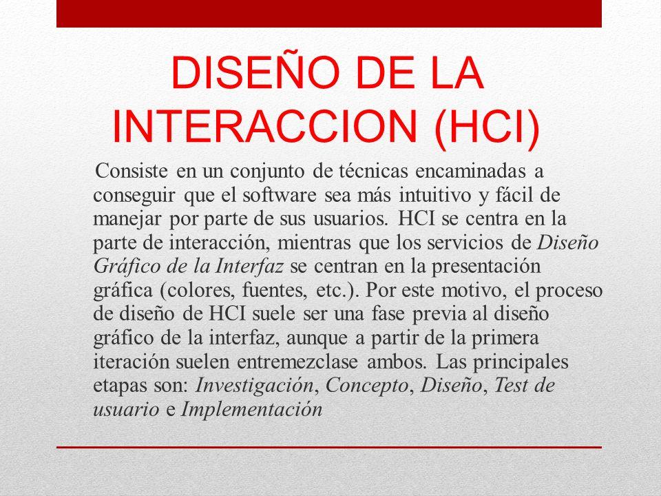 DISEÑO DE LA INTERACCION (HCI)