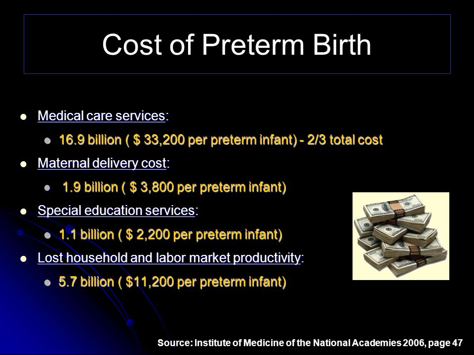 Cost of Preterm Birth Medical care services: