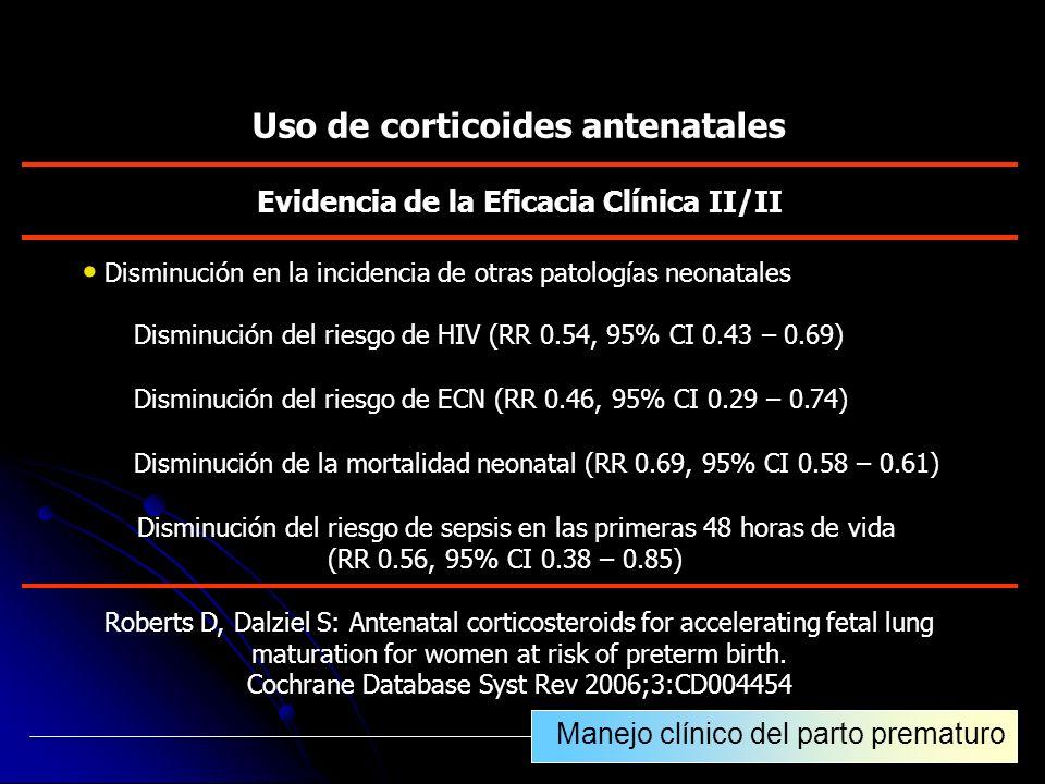 Uso de corticoides antenatales Evidencia de la Eficacia Clínica II/II