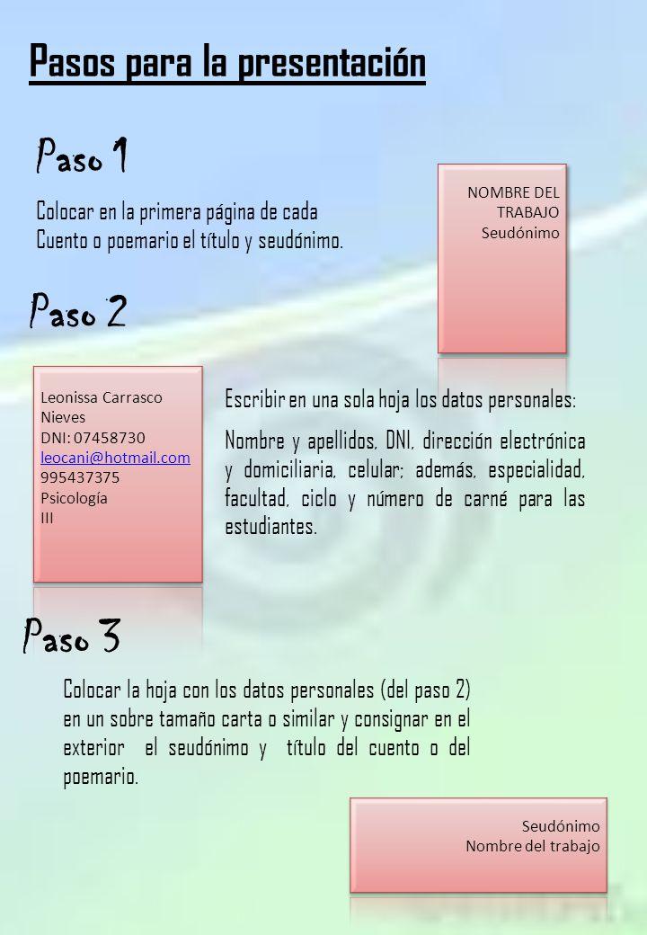 Paso 1 Paso 2 Paso 3 Pasos para la presentación