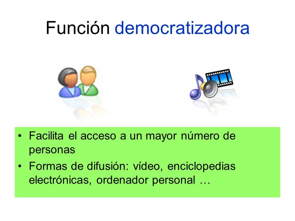 Función democratizadora