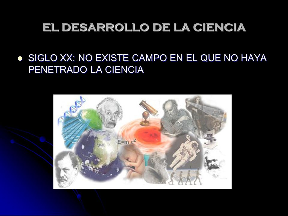 EL DESARROLLO DE LA CIENCIA