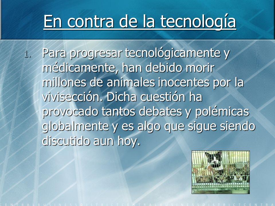 En contra de la tecnología