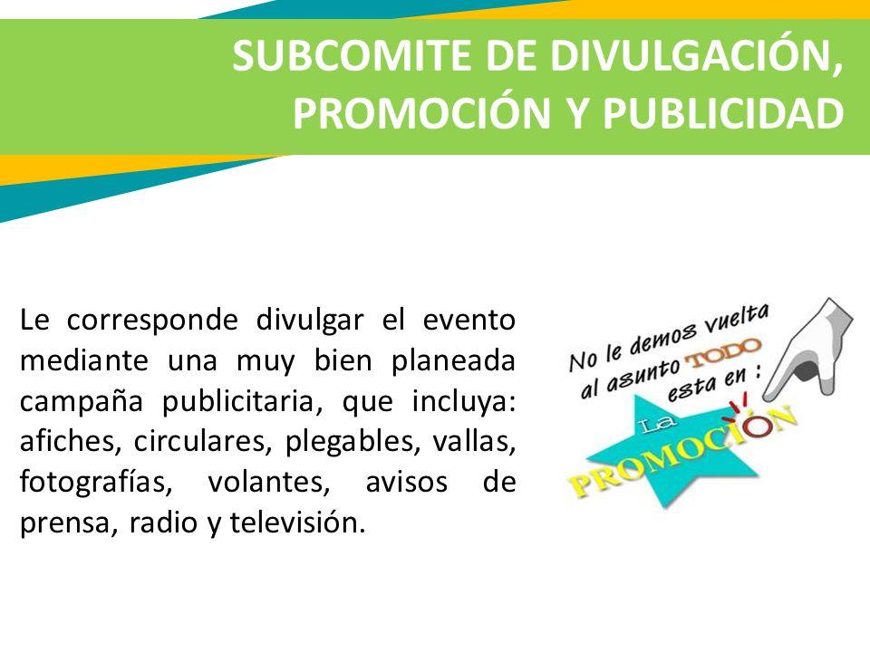 SUBCOMITE DE DIVULGACIÓN, PROMOCIÓN Y PUBLICIDAD