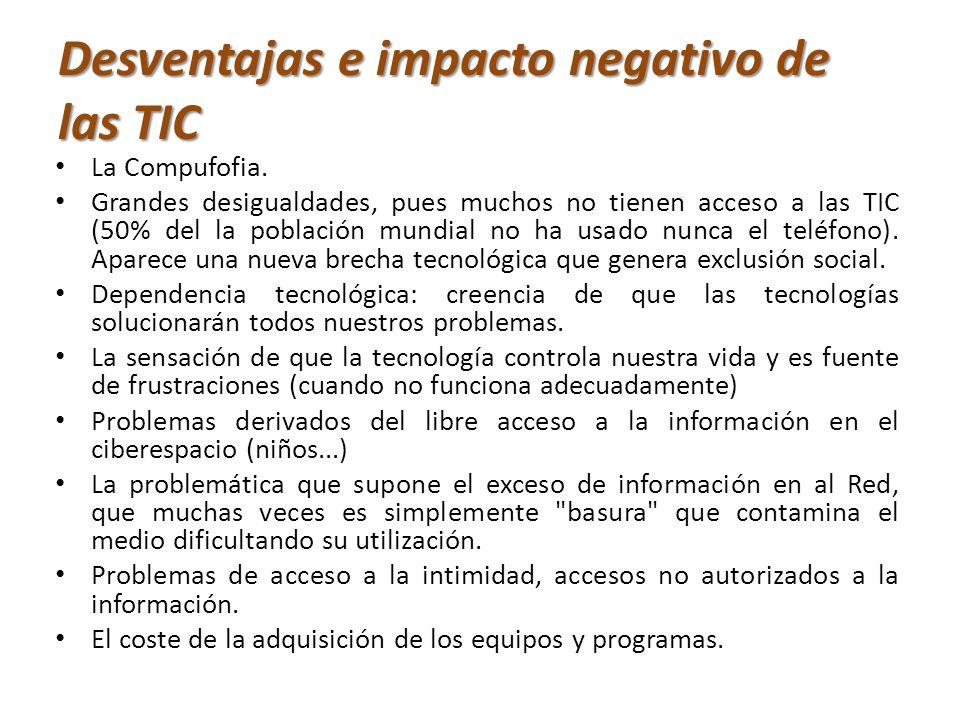 Desventajas e impacto negativo de las TIC