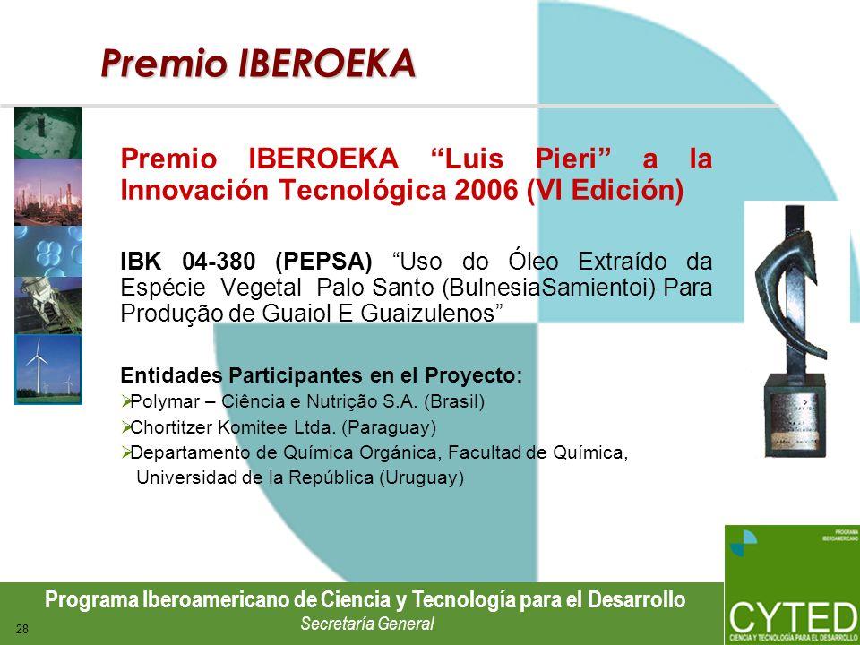 Premio IBEROEKA Premio IBEROEKA Luis Pieri a la Innovación Tecnológica 2006 (VI Edición)