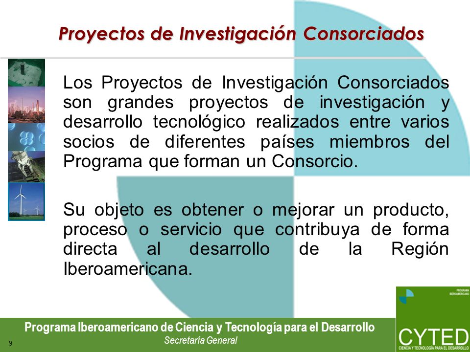 Proyectos de Investigación Consorciados