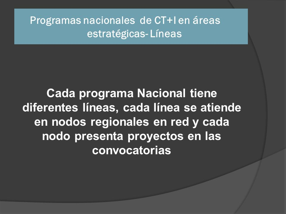Programas nacionales de CT+I en áreas estratégicas- Líneas
