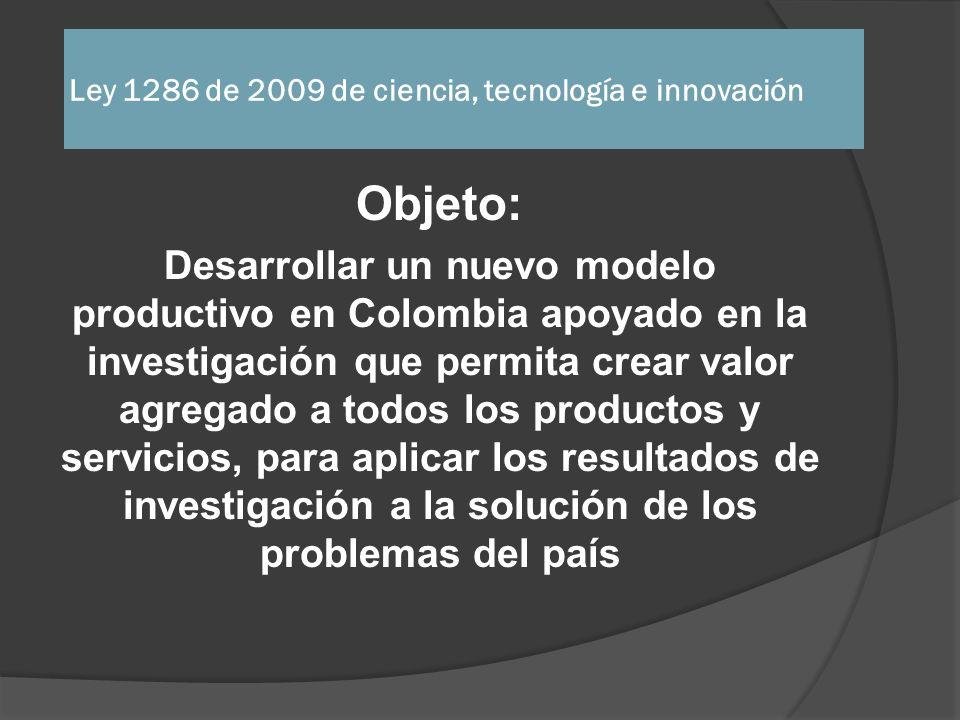 Ley 1286 de 2009 de ciencia, tecnología e innovación