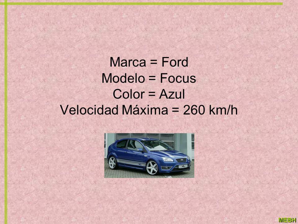 Marca = Ford Modelo = Focus Color = Azul Velocidad Máxima = 260 km/h