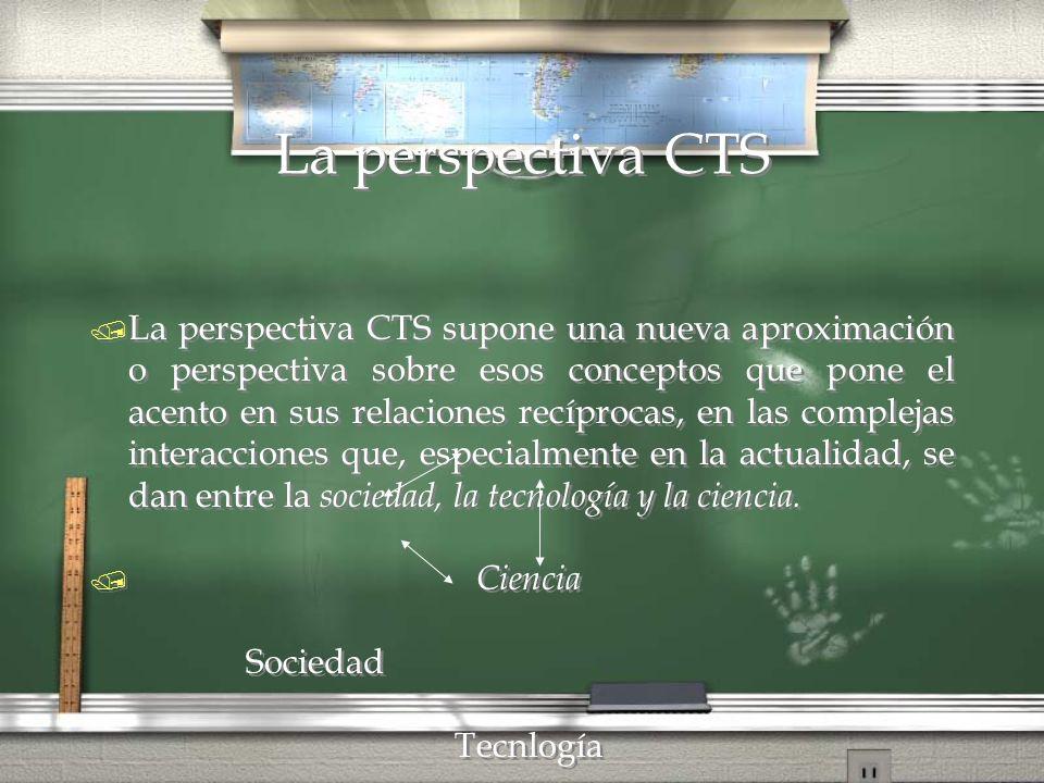 La perspectiva CTS