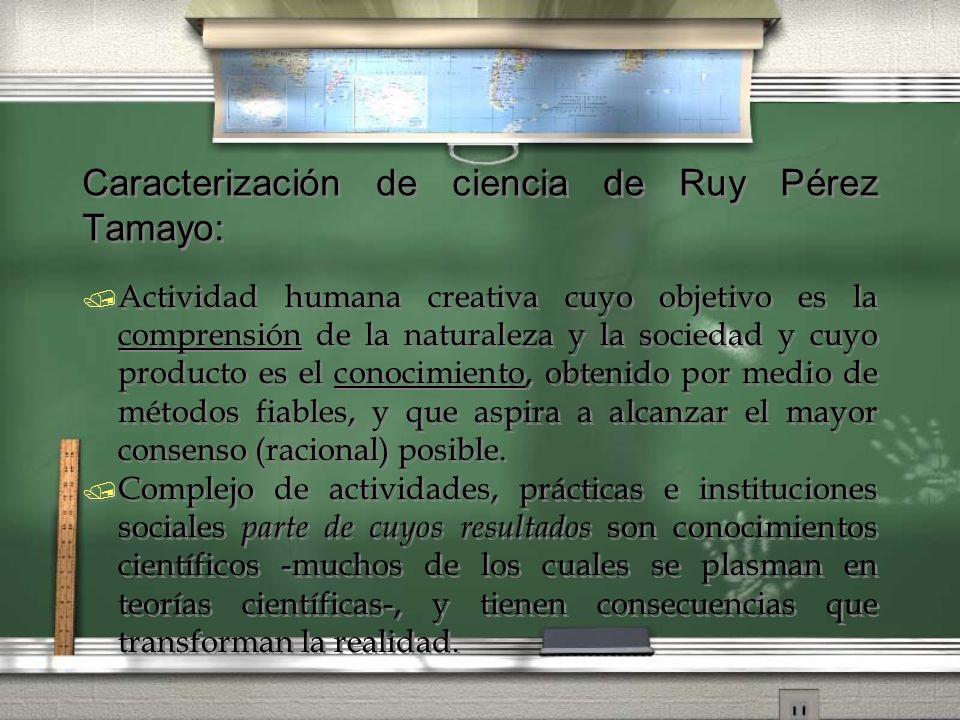 Caracterización de ciencia de Ruy Pérez Tamayo: