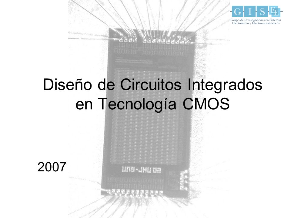 Diseño de Circuitos Integrados en Tecnología CMOS