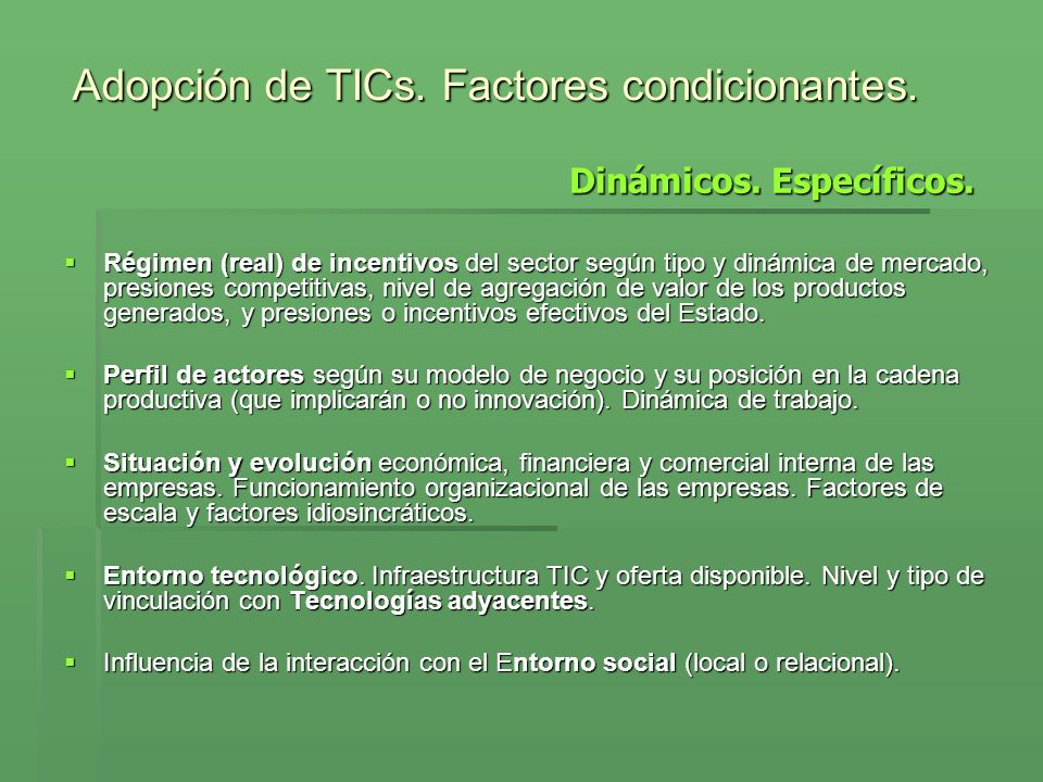 Adopción de TICs. Factores condicionantes.