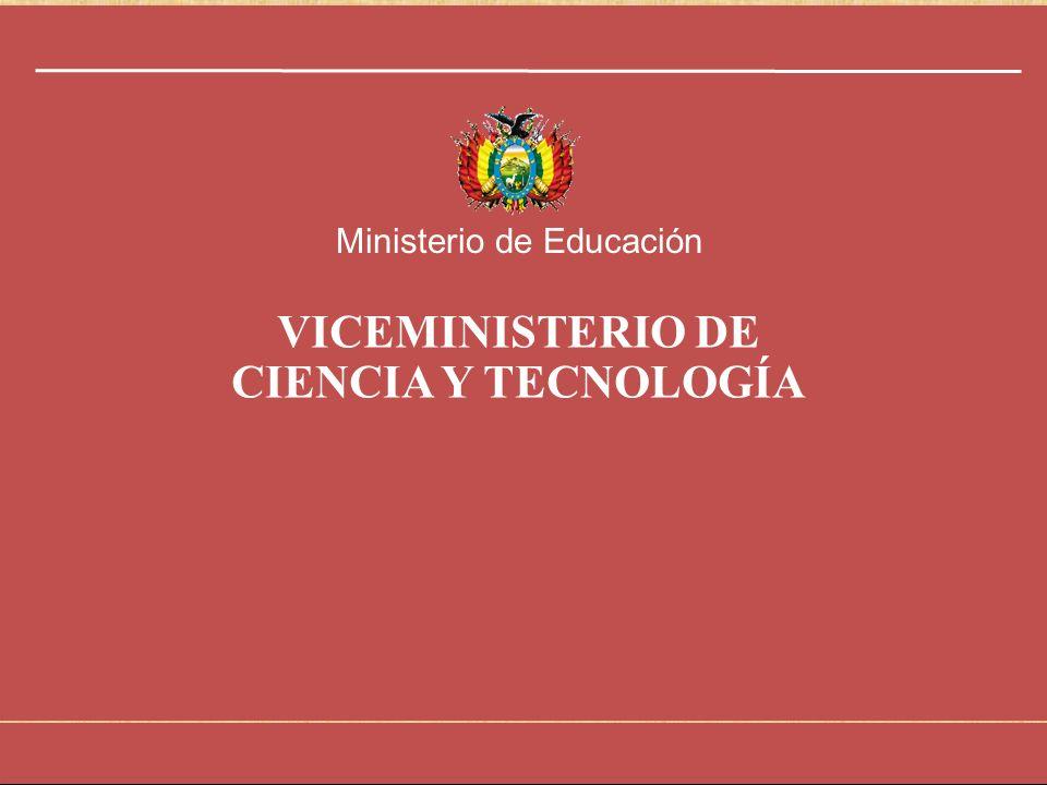 VICEMINISTERIO DE CIENCIA Y TECNOLOGÍA