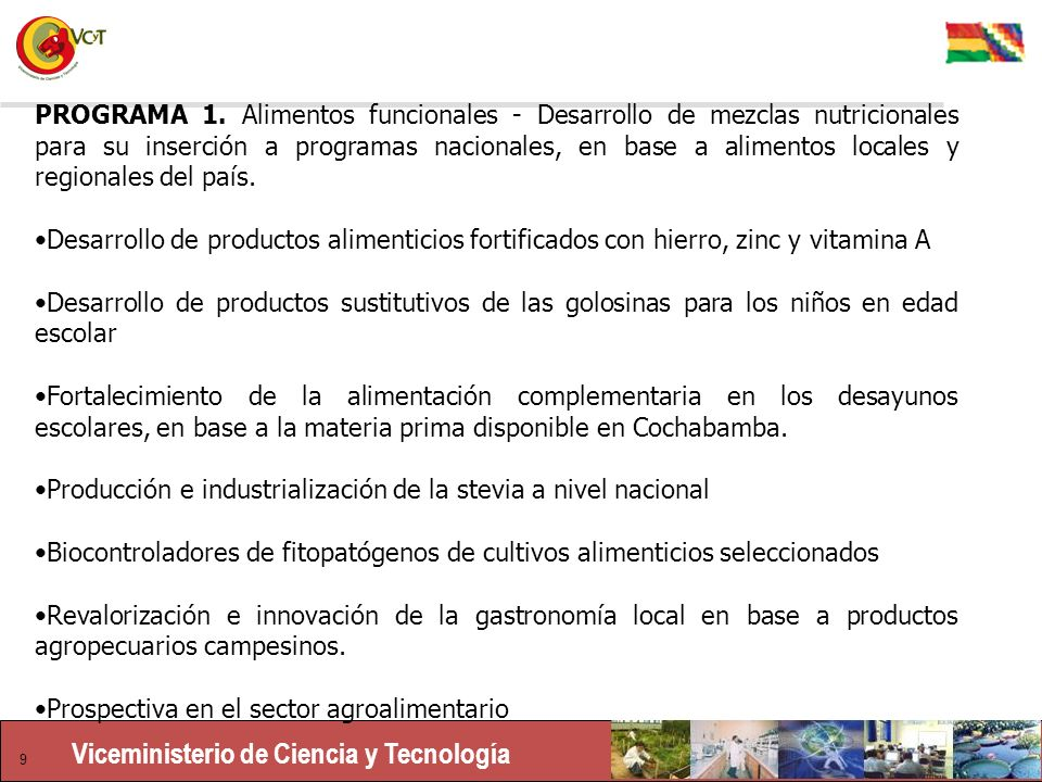 PROGRAMA 1. Alimentos funcionales - Desarrollo de mezclas nutricionales para su inserción a programas nacionales, en base a alimentos locales y regionales del país.