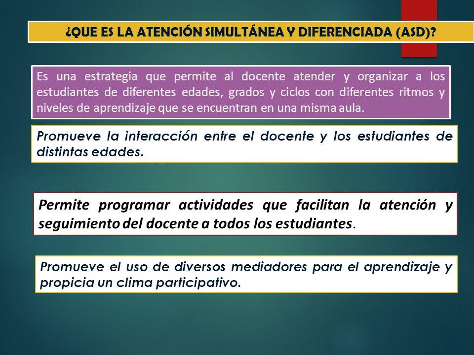 ¿QUE ES LA ATENCIÓN SIMULTÁNEA Y DIFERENCIADA (ASD)