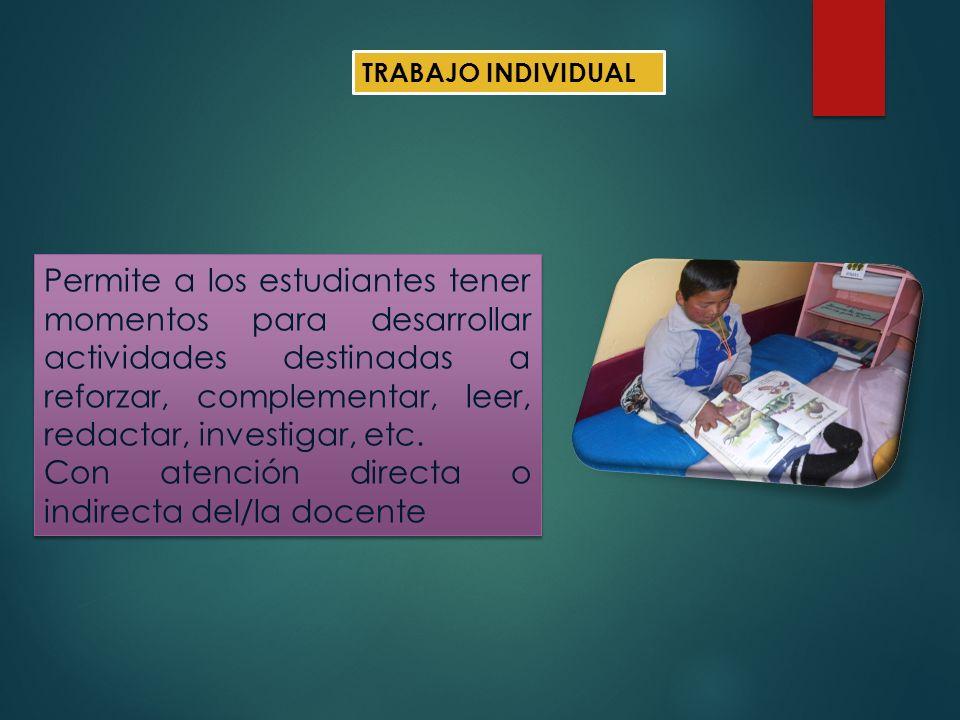 Con atención directa o indirecta del/la docente