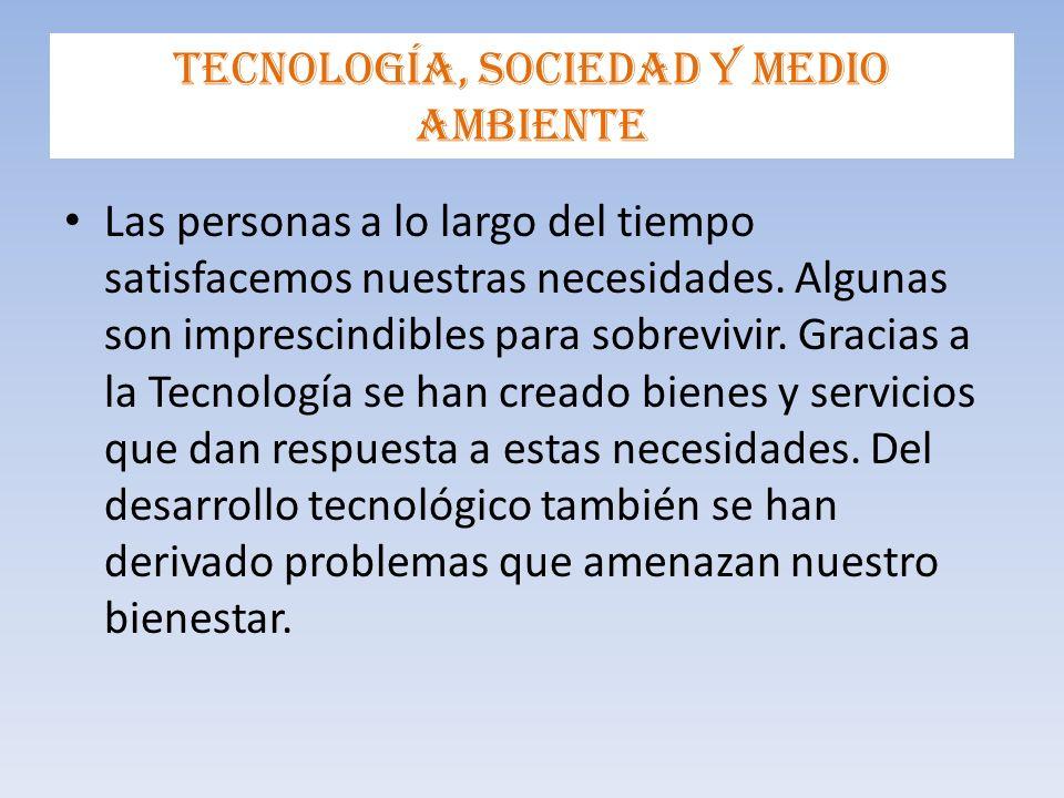 Tecnología, sociedad y medio ambiente