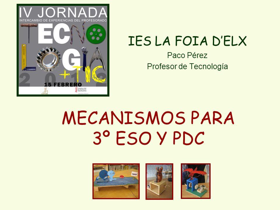 MECANISMOS PARA 3º ESO Y PDC