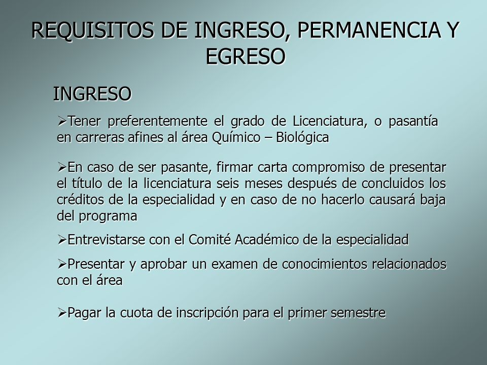 REQUISITOS DE INGRESO, PERMANENCIA Y EGRESO