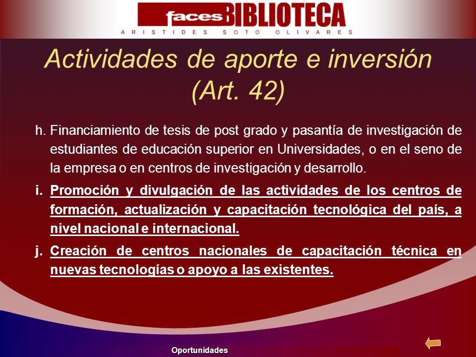 Actividades de aporte e inversión (Art. 42)
