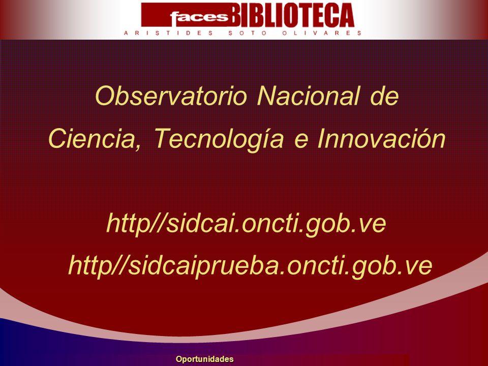 Observatorio Nacional de Ciencia, Tecnología e Innovación http//sidcai