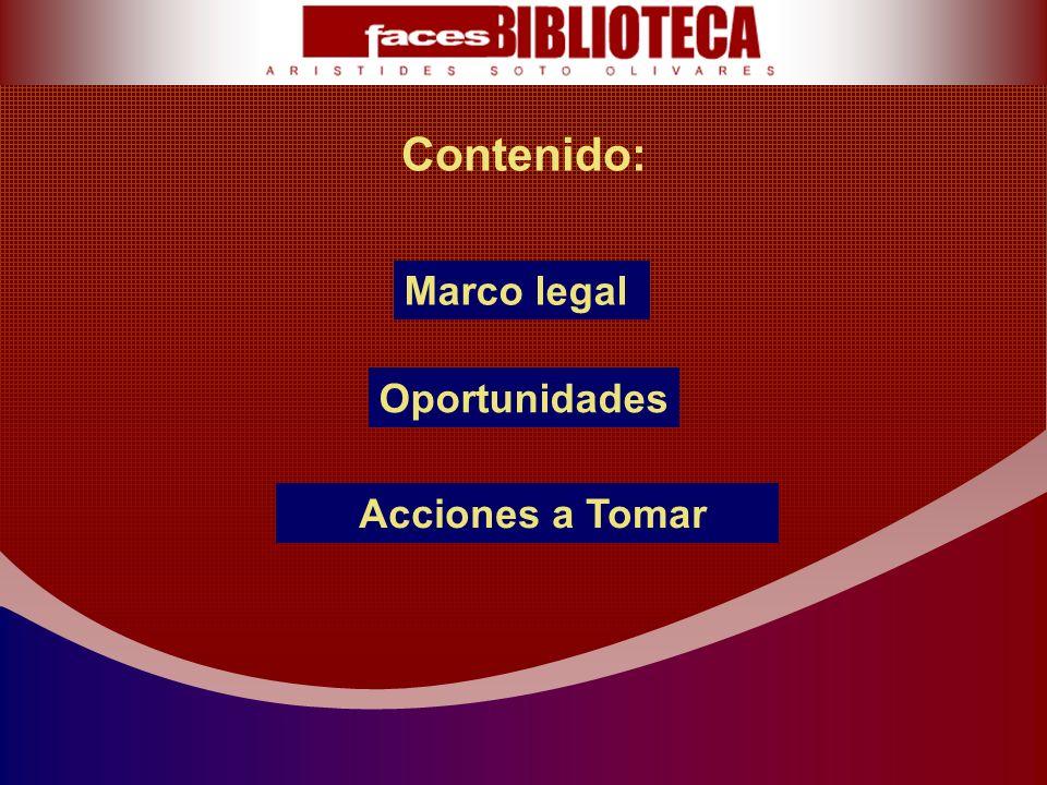 Contenido: Marco legal Oportunidades Acciones a Tomar