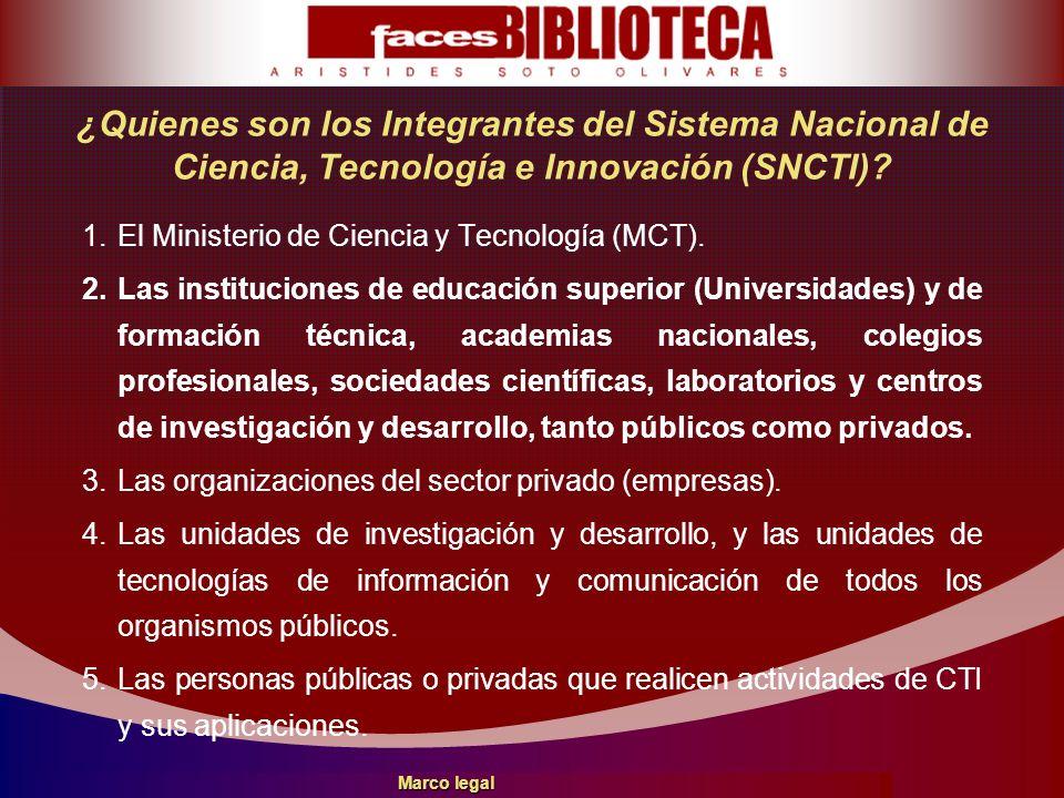 ¿Quienes son los Integrantes del Sistema Nacional de Ciencia, Tecnología e Innovación (SNCTI)