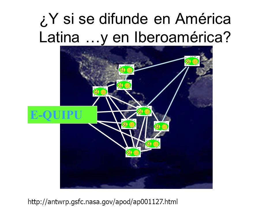 ¿Y si se difunde en América Latina …y en Iberoamérica