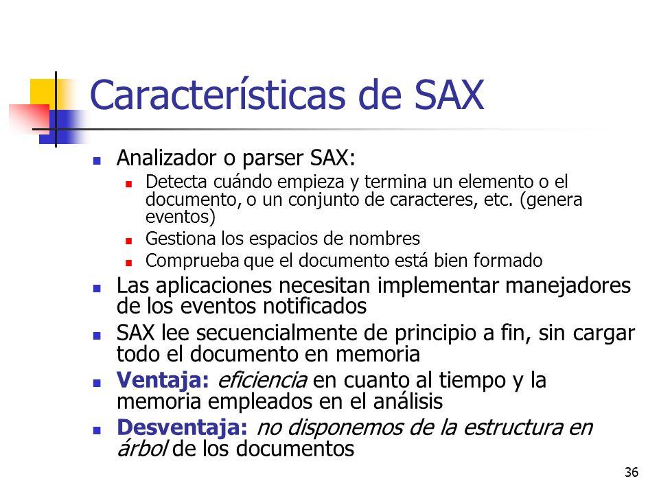 Características de SAX